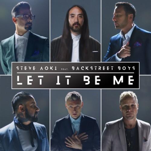 دانلود آهنگ Steve Aoki & Backstreet Boys به نام Let It Be Me
