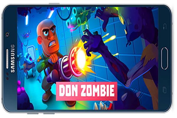 بازی اندروید Don Zombie: The Last Stand