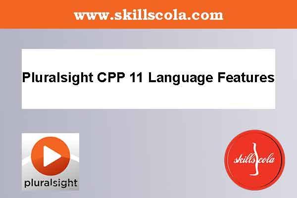 CPP 11 Language Features