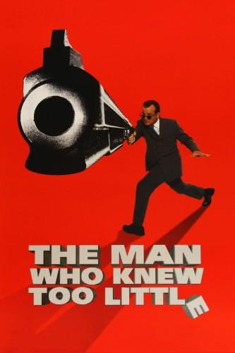 دانلود فیلم The Man Who Knew Too Little 1997