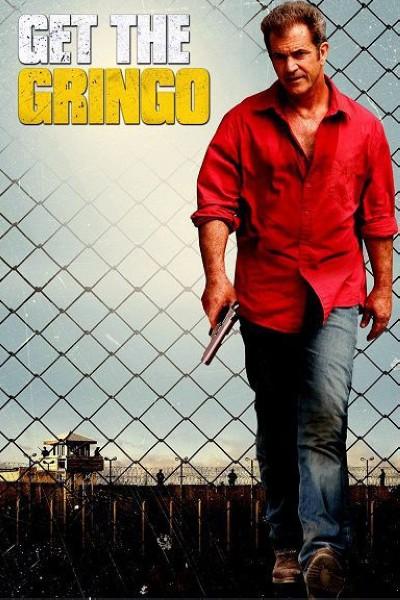 دانلود فیلم Get the Gringo 2012