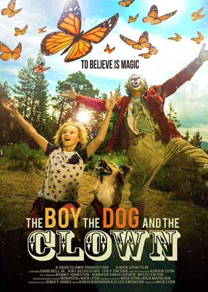 دانلود فیلم The Boy the Dog and the Clown 2019