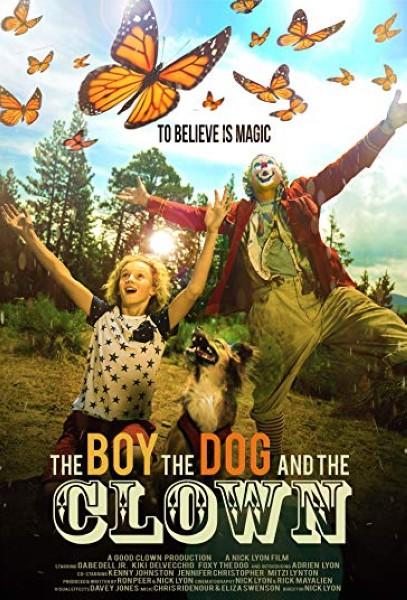 دانلود فیلم The Boy, the Dog and the Clown 2019