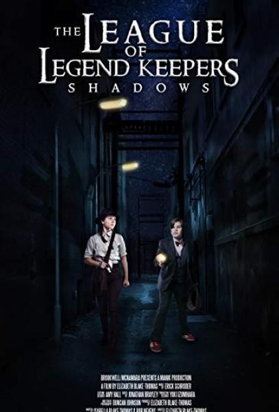 دانلود فیلم The League of Legend Keepers: Shadows 2019