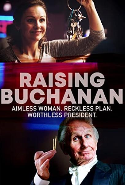 دانلود فیلم Raising Buchanan 2019