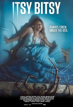دانلود رایگان فیلم ترسناک Itsy Bitsy 2019