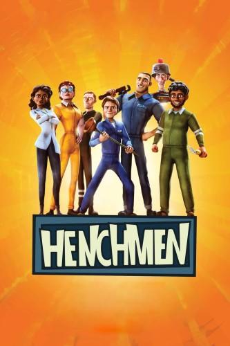 دانلود انیمیشن Henchmen 2018