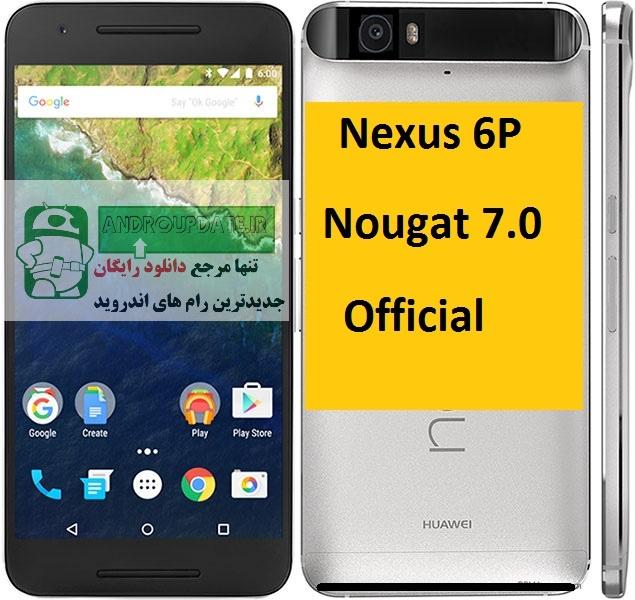 رام  اندروید 7 بر روی Nexus 6P