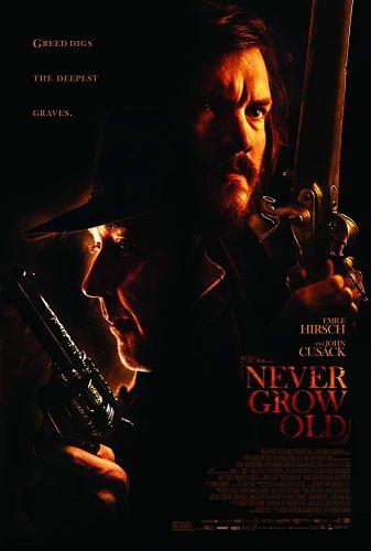 دانلود فیلم Never Grow Old 2019