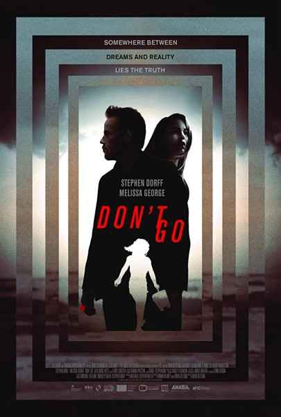 دانلود فیلم Don't Go 2018