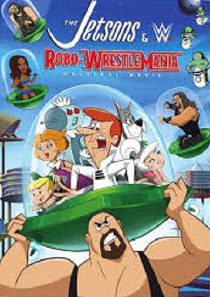 دانلود فیلم The Jetsons & WWE: Robo-WrestleMania! 2017