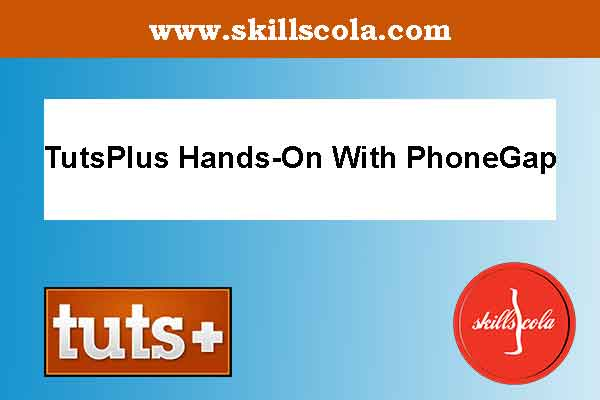 TutsPlus Hands-On With PhoneGap