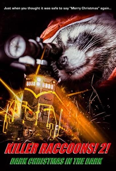 دانلود فیلم Killer Raccoons 2: Dark Christmas in the Dark 2020