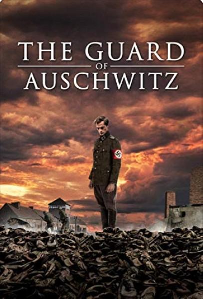 دانلود فیلم The Guard of Auschwitz 2018