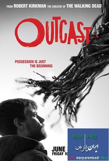 دانلود فصل اول سریال رانده شده جدیدOutcast Season 1 2016