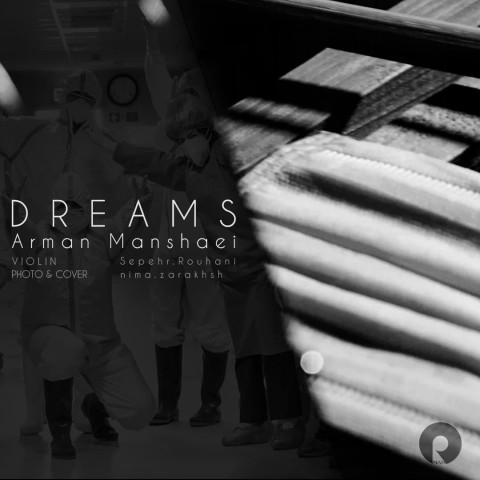 دانلود آهنگ آرمان منشئی به نام رویاها