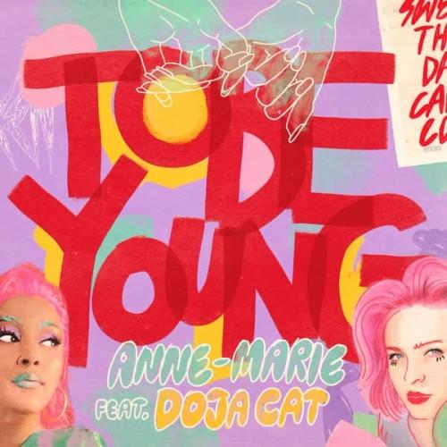 دانلود آهنگ Anne Marie - To Be Young (Ft Doja Cat)