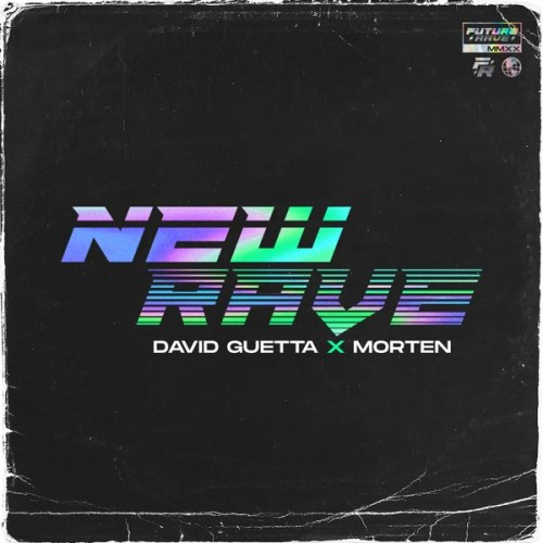 دانلود آلبوم David Guetta & MORTEN - New Rave