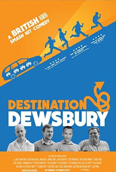 دانلود فیلم Destination: Dewsbury 2018