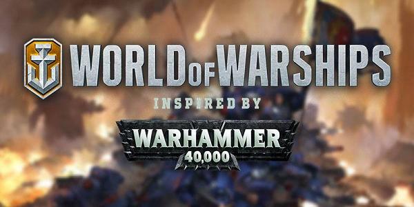 Worlda of Warships بسته الحاقی جدیدی براساس Warhammer 4000 دریافت میکند . . .