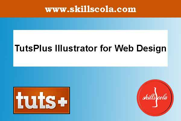 TutsPlus Illustrator for Web Design
