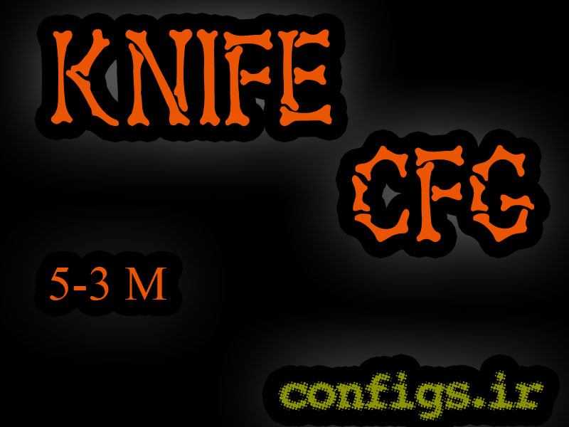 دانلود سی اف جی قدرتمند Knife