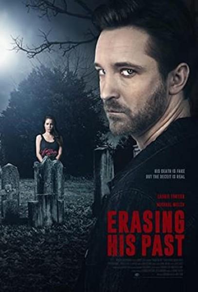 دانلود فیلم Erasing His Past 2019