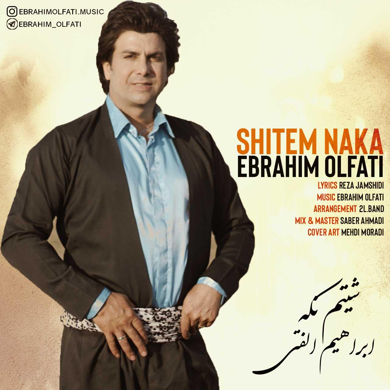 دانلود موزیک ویدیو جدید ابراهیم الفتی به نام شیتم نکه