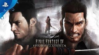 تریلر جدید بازی final fantasy xv به نام episode gladiolus