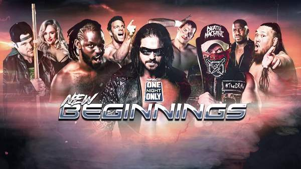 Impact Wrestling One Night Only New Beginnings 2019