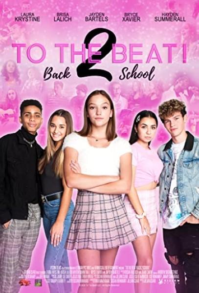 دانلود فیلم To The Beat! Back 2 School 2020