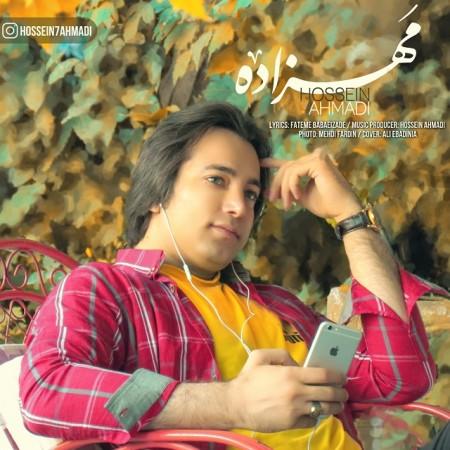 دانلود آهنگ حسین احمدی به نام مهزاده