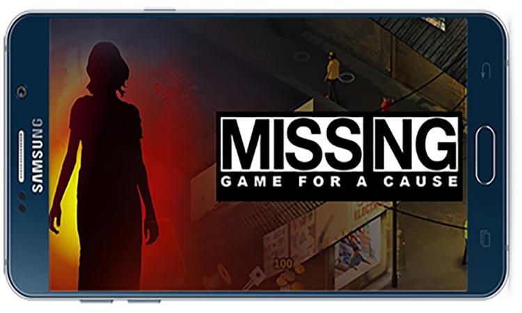 دانلود بازی اندروید گمشده Missing