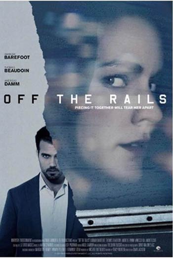 دانلود فیلم Off the Rails 2017