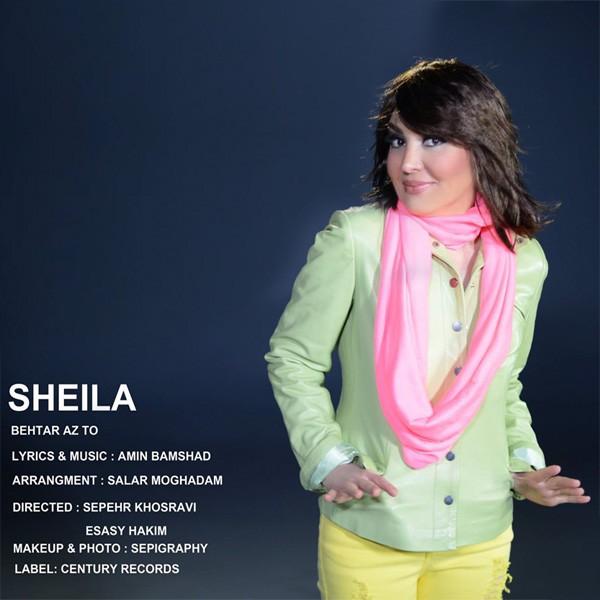دانلود آهنگ جدید و زیبای شیلا به نام بهتر از تو + متن آهنگ