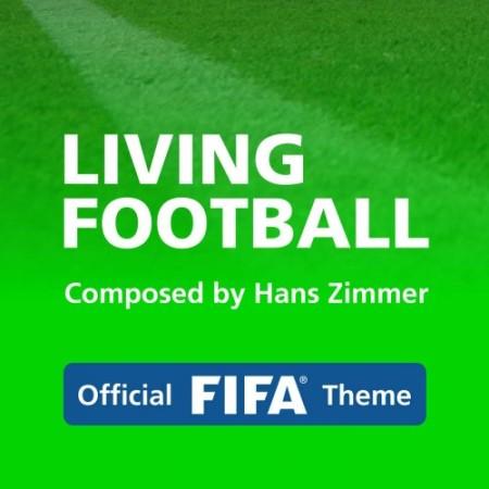 دانلود آهنگ Hans Zimmer و Lorne Balfe به نام Living Football