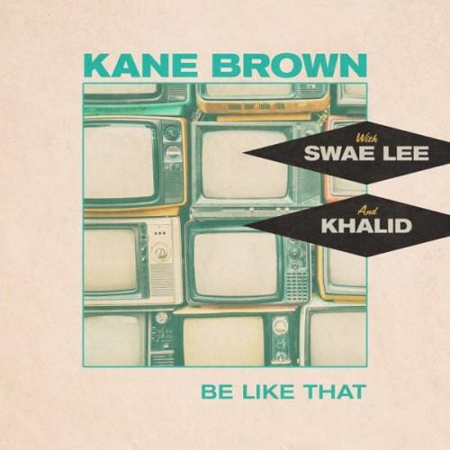 دانلود آهنگ Kane Brown, Swae Lee & Khalid - Be Like That