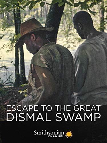 دانلود فیلم Escape to the Great Dismal Swamp 2018