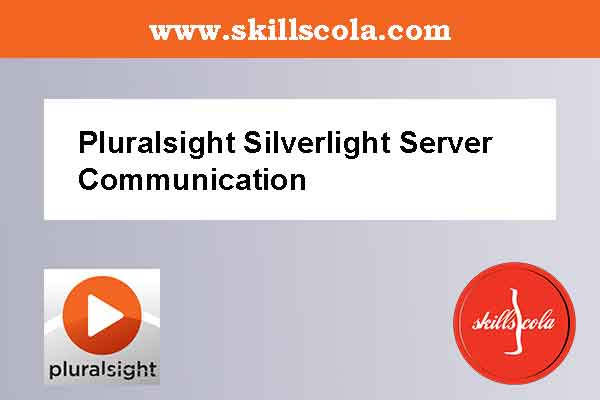 Pluralsight Silverlight Server Communication