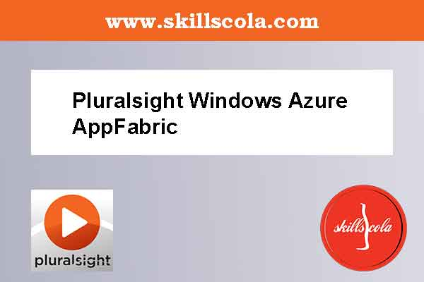 Pluralsight Windows Azure AppFabric