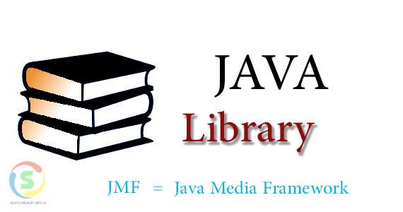 دانلود کتابخانه جاوای  Java Media Framework (JMF)