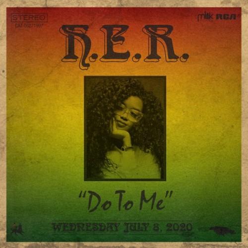دانلود آهنگ H.E.R. - Do to Me
