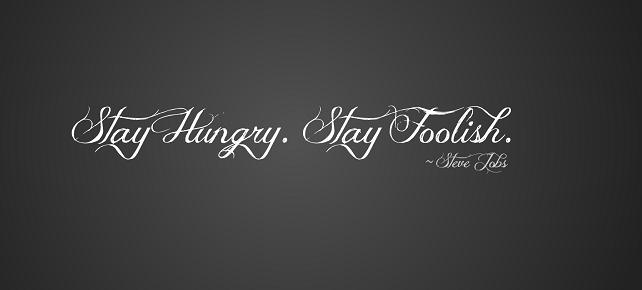 [تصویر:  oke_stay-hungry-stay-foolish.png]