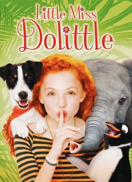 دانلود فیلم Little Miss Dolittle 2018