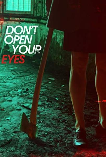 دانلود فیلم Don't Open Your Eyes 2018