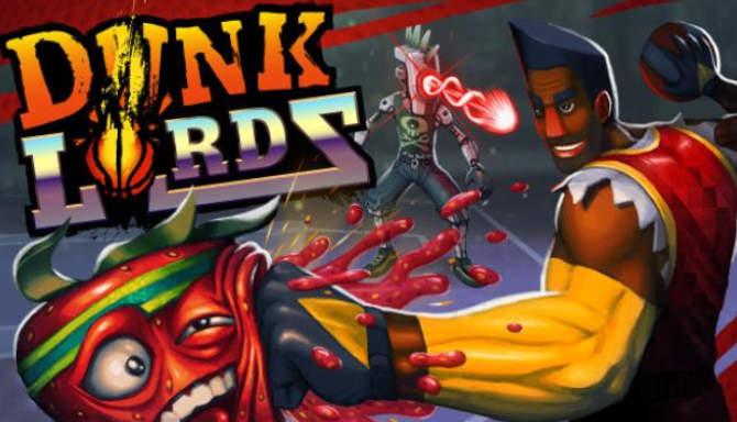 دانلود Dunk Lords بازی جدید بسکتبال برای کامپیوتر