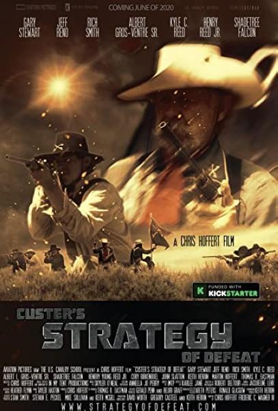 دانلود فیلم Custer's Strategy of Defeat 2020