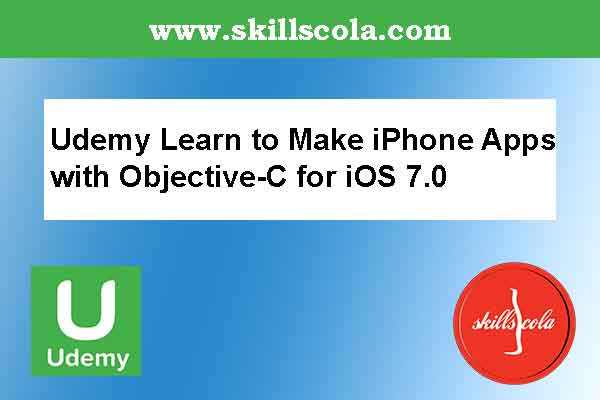 Udemy Learn to Make iPhone Apps with Objective-C