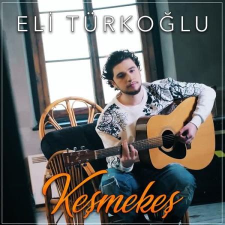 دانلود آهنگ Eli Turkoglu به نام Kesmekes