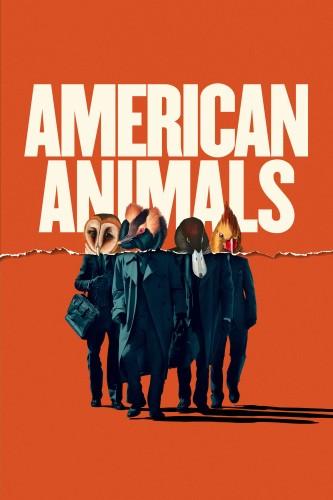 دانلود فیلم American Animals 2018